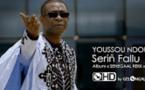 Youssou NDOUR - Serin Fallu HD - VIDEO OFFICIAL