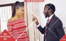 Pod et Marichou – Saison 2 – Bande annonce Episode 69